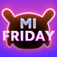 Mi Friday