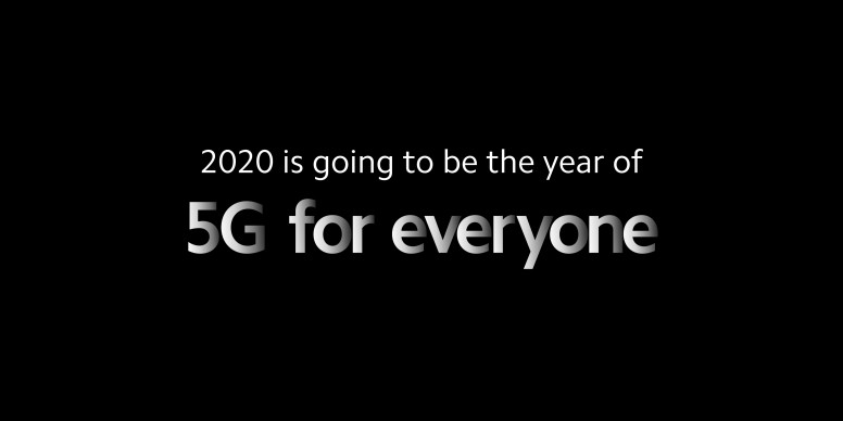 2020 is going to be the year of 5G for everyone