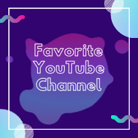 Favorite YouTube Channel