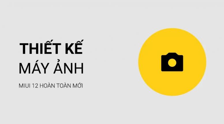 [MIUI 12] Máy ảnh - Linh hoạt, Đơn giản và Chi tiết