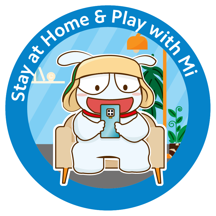 Stay at home & Play With Mi!