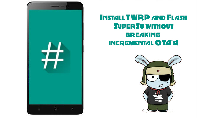 ZCX TWRP] Install TWRP and Flash SuperSu without breaking