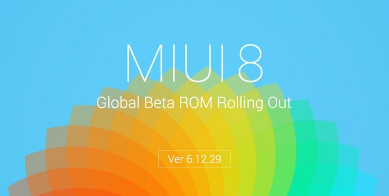 MIUI 8 Global Beta ROM 6 12 29 for Mi4i Released! Feedback
