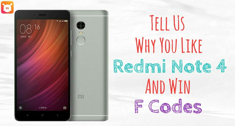 Result] Why Do You Love Redmi Note 4? Reply To Win F-Codes