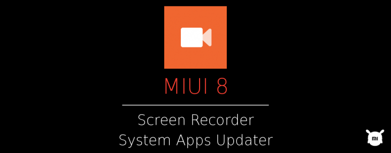 Feature Review] Screen Recorder & System Apps Updater - Tips