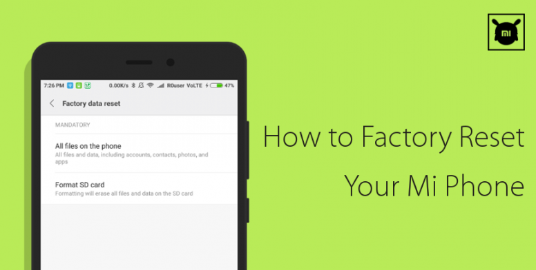 Explore MIUI] How to Factory Reset Your Mi Phone - Tips