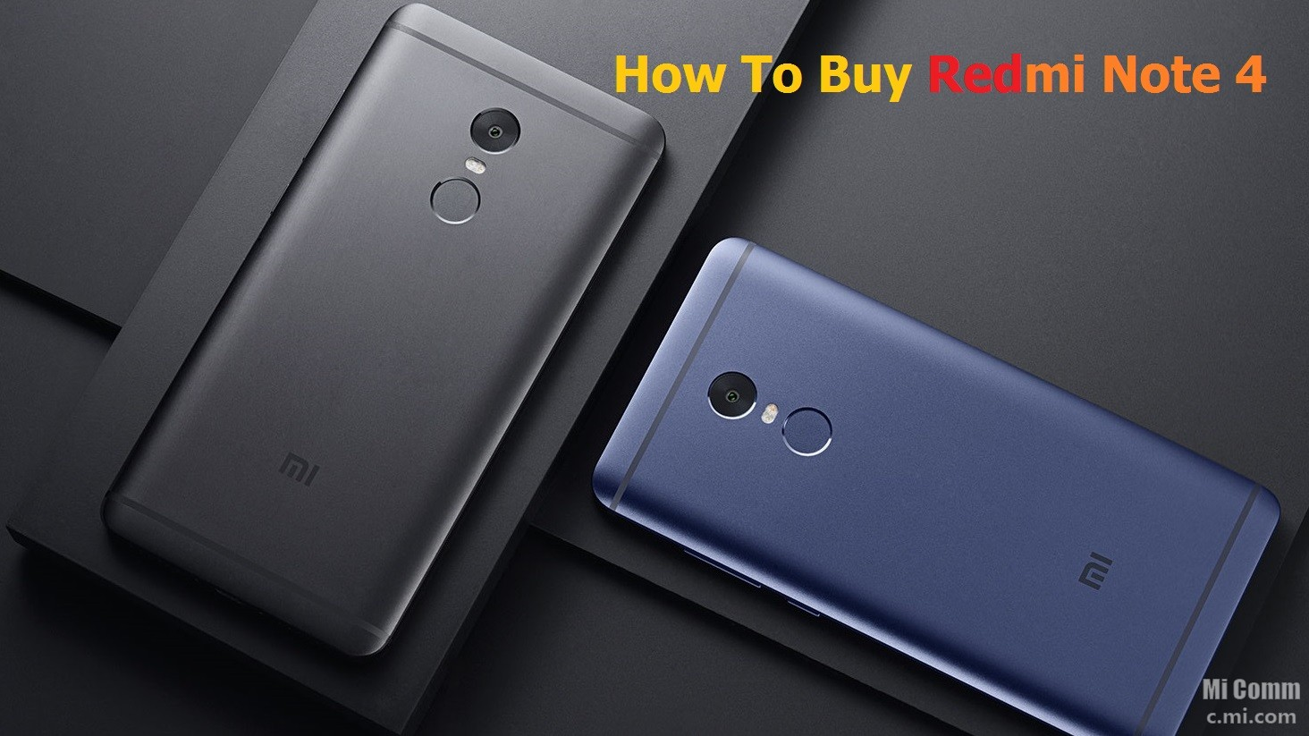 Xiaomi Redmi Note 4 Tips And Tricks: Still Could Not Buy Redmi Note 4 ! Tips & Tricks To Buy