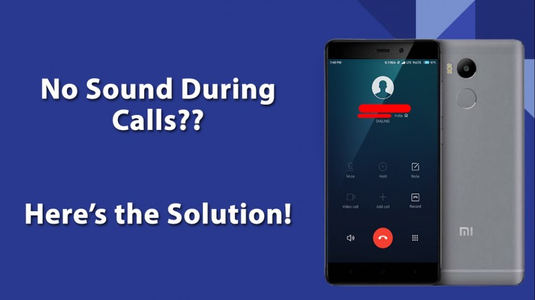 No Sound During Calls? Here's the Solution! - Redmi 4A - Mi