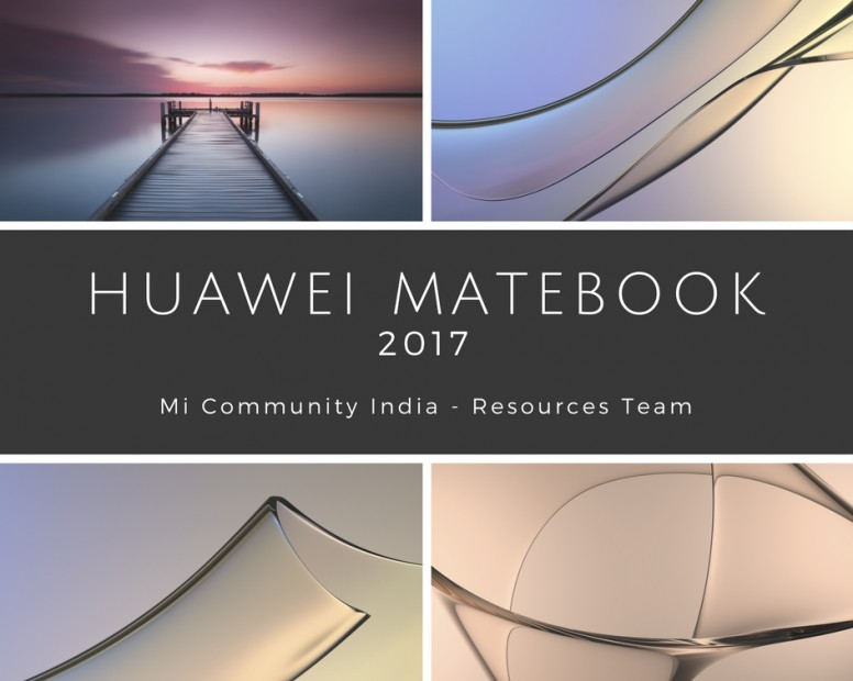 Huawei Laptop Wallpapers: [RT] Huawei Matebook 2017 Stock Wallpapers For Your Laptop