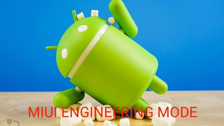 MIUI Device Team] MIUI Engineering Mode Guide - MIUI General