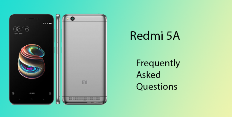 Redmi 5A : Frequently Asked Questions - Redmi 5A - Mi