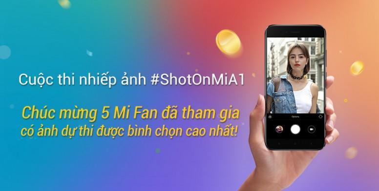 Công bố 5 Mi Fan có lượt bình chọn cuộc thi #ShotOnMiA1 cao nhất!