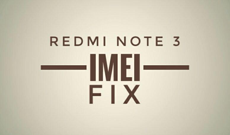 Device Team] Fix erased I M E I on Redmi Note 3 - Redmi Note