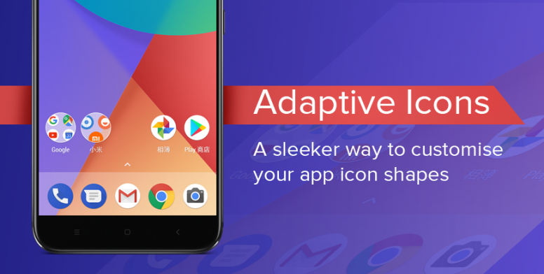 Mi A1 : Adaptive Icons - A sleeker way to customise your app