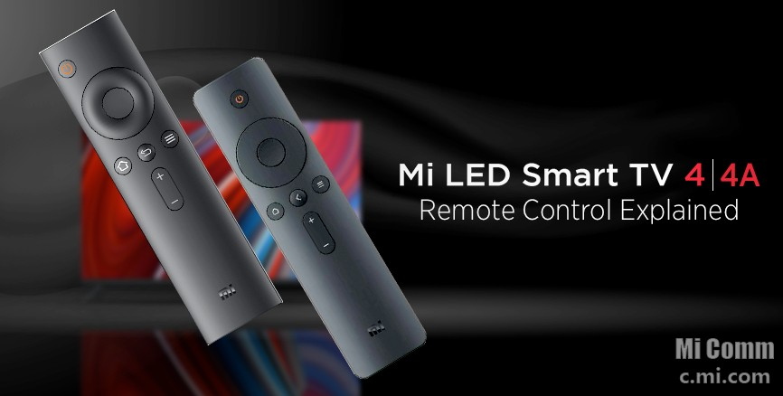 Mi Led Smart Tv 4 4a Remote Control Explained Mi Tv Mi
