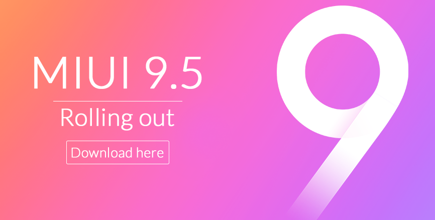 MIUI 9.5: changelog and download links