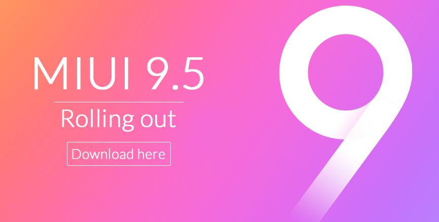 MIUI 9.5: changelog and download links