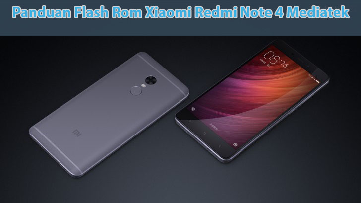 Cara Flash Redmi Note 4 / 4x Mediatek [Nikel] dengan SP