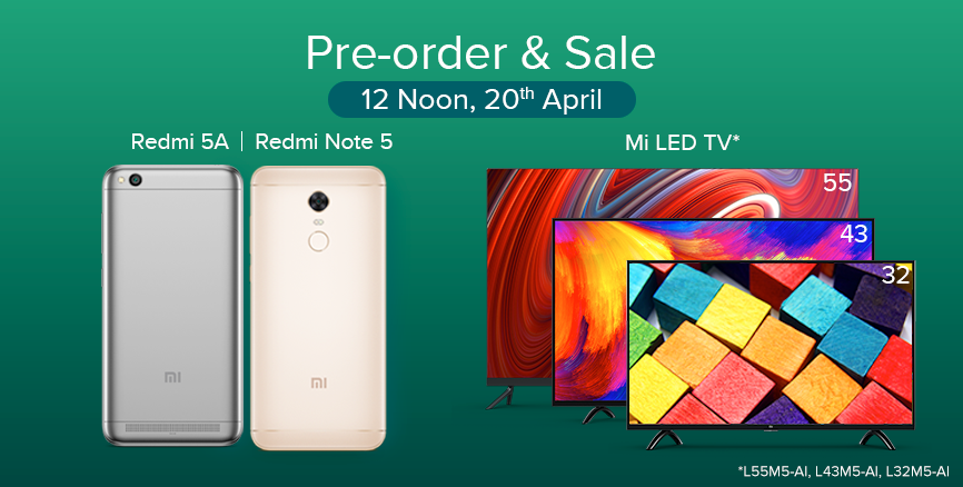 20th April Sale Mi TV Redmi 5A Remi Note 5