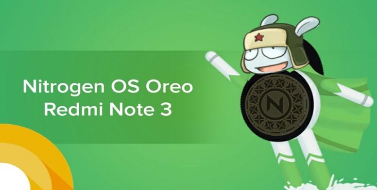 8 1 0] Nitrogen OS Beta for Redmi Note 3 based on OREO - MIUI