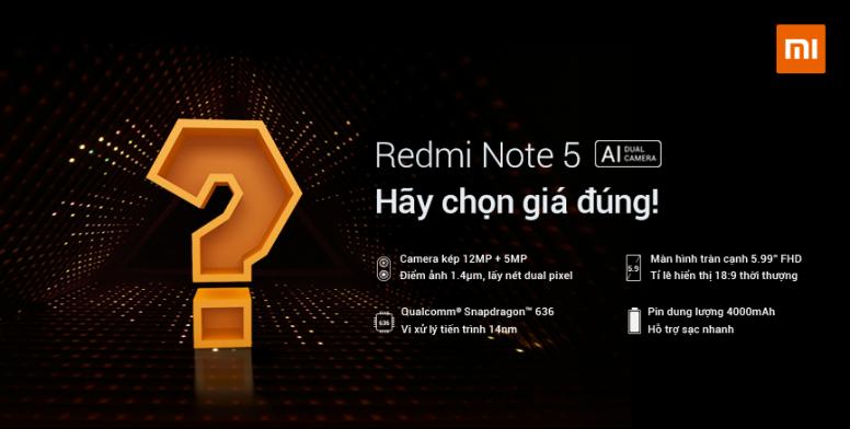 Hãy chọn giá đúng cho Redmi Note 5: Đúng trúng máy!