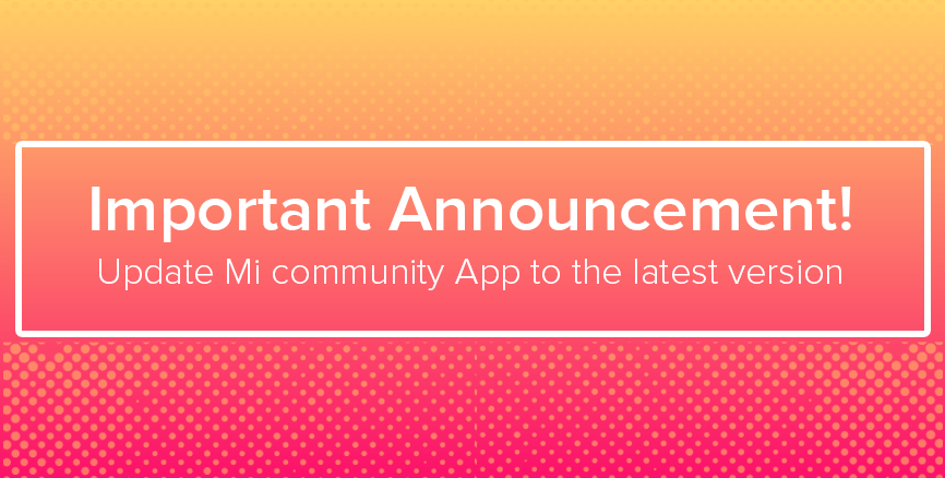 Mi Community App Update announcement