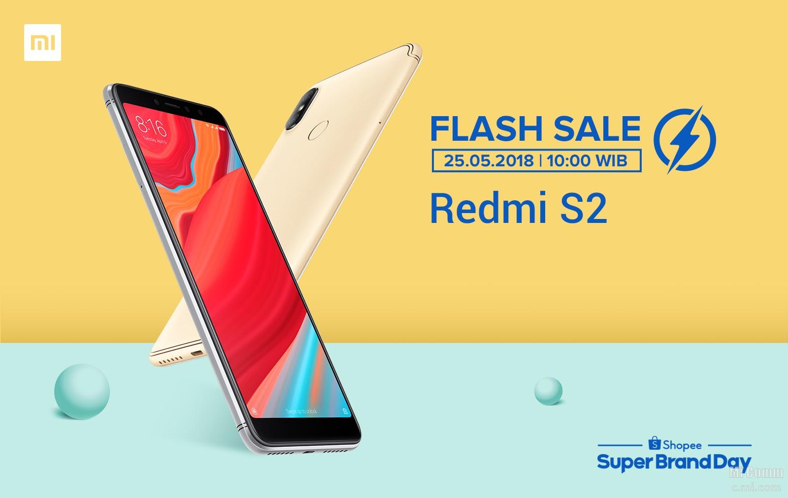Super Brand Day : Flash Sale Redmi S2 jam 10:00 WIB! Awas