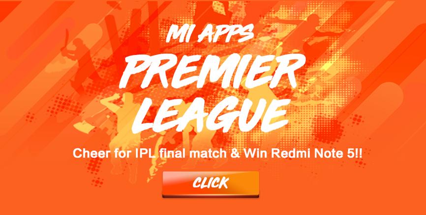Celebrate IPL final match with Mi Apps: Bring Home Redmi Note 5, Redmi 5A, Mi Band 2