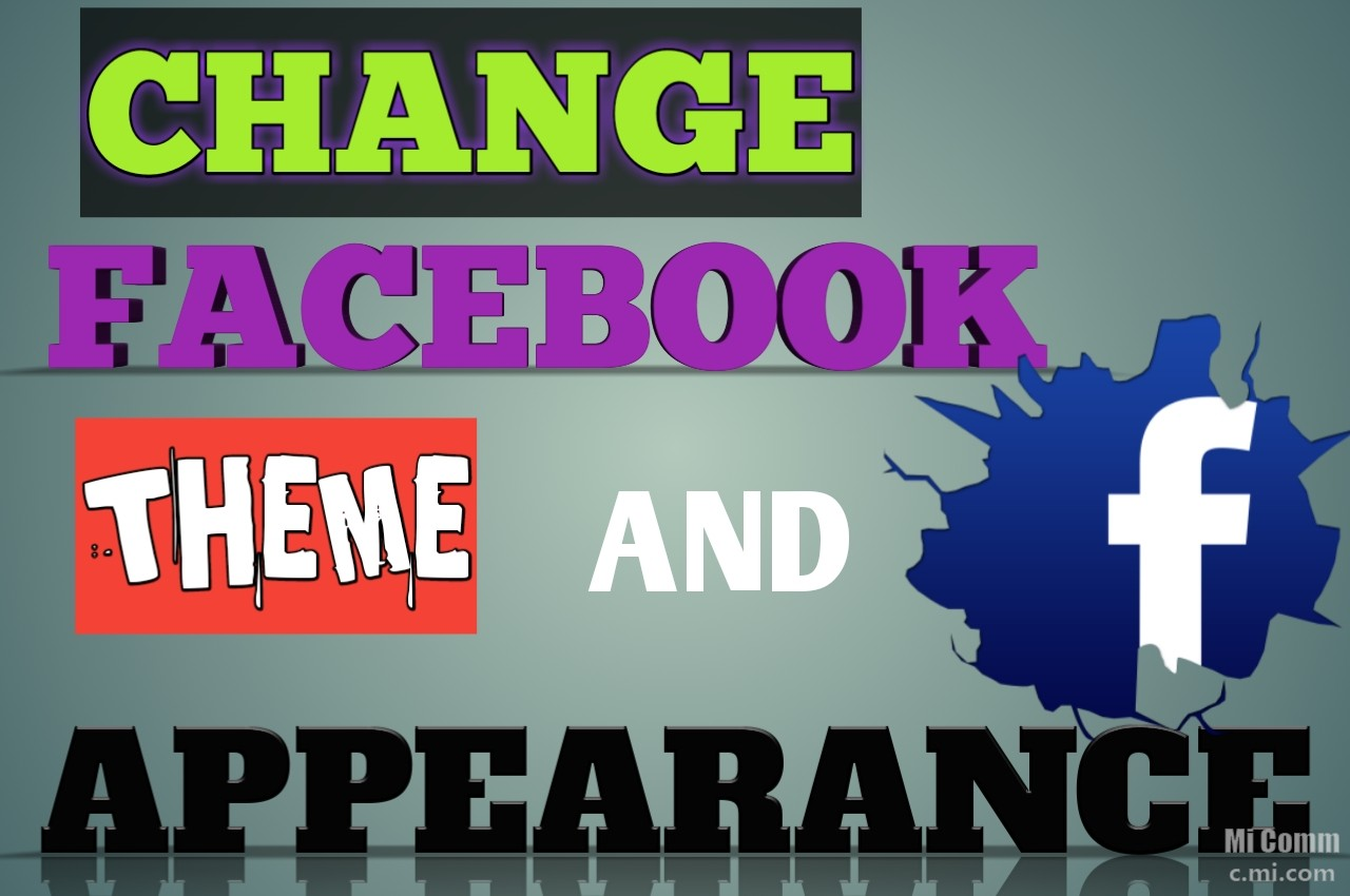How To Change Facebook Theme Colour and Appearance - Chat