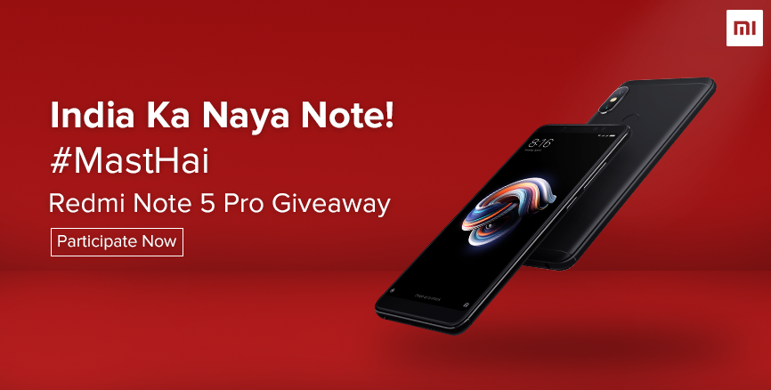 Here's your chance to win a brand new Redmi Note 5 Pro