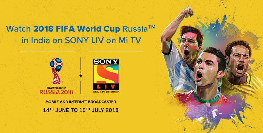 SonyLIV FIFA 2018 Mi TV