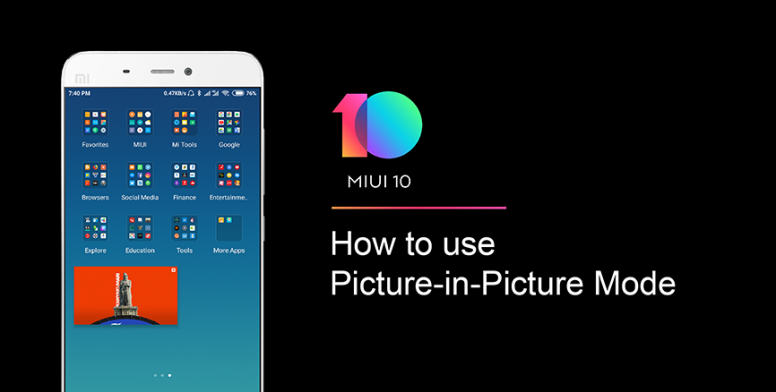 How to use Picture-in-Picture Mode on MIUI - MIUI Features