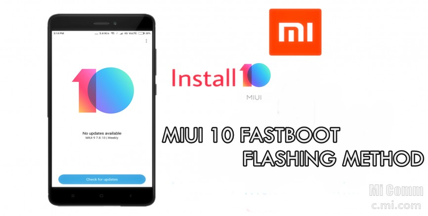 MIUI 10 FAST BOOT FLASHING METHOD FOR REDMI NOTE 5
