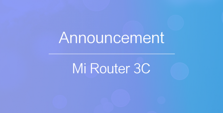Important update for Mi Router 3C Users - Announcement - Mi