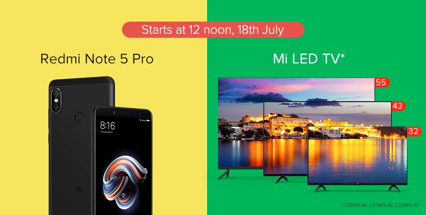 18th July sale Redmi Note 5 Pro Mi TV Redmi 5A