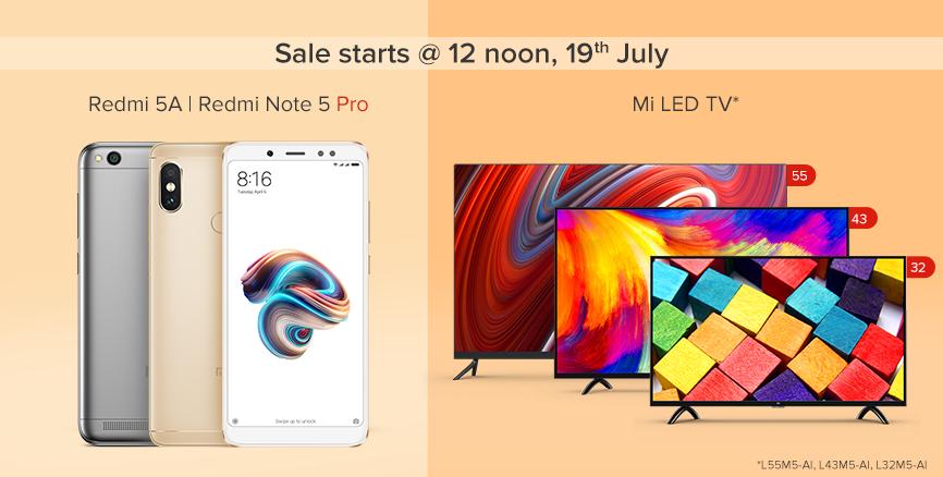19th July Sale Mi TV Redmi Note 5 Pro Redmi 5A