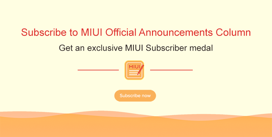 Subscribe to MIUI Official Announcement column