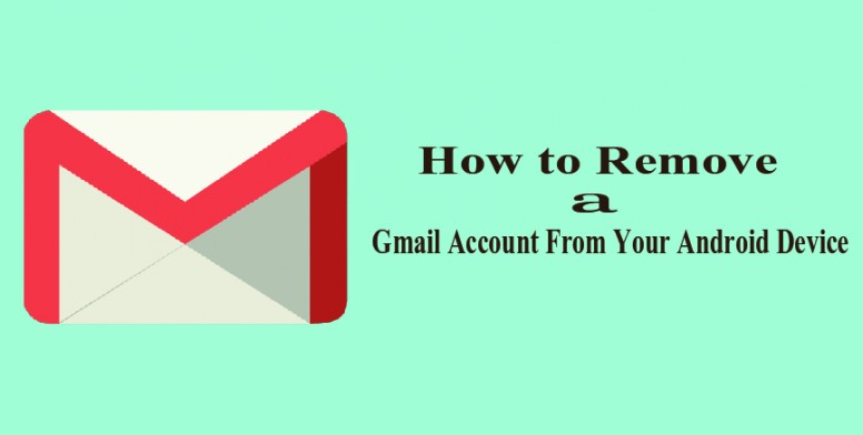 How to Remove a Gmail Account From Your Android Device