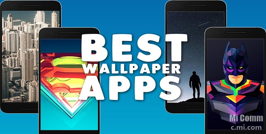 Top 6 Wallpaper Apps For Android - Resources - Mi Community
