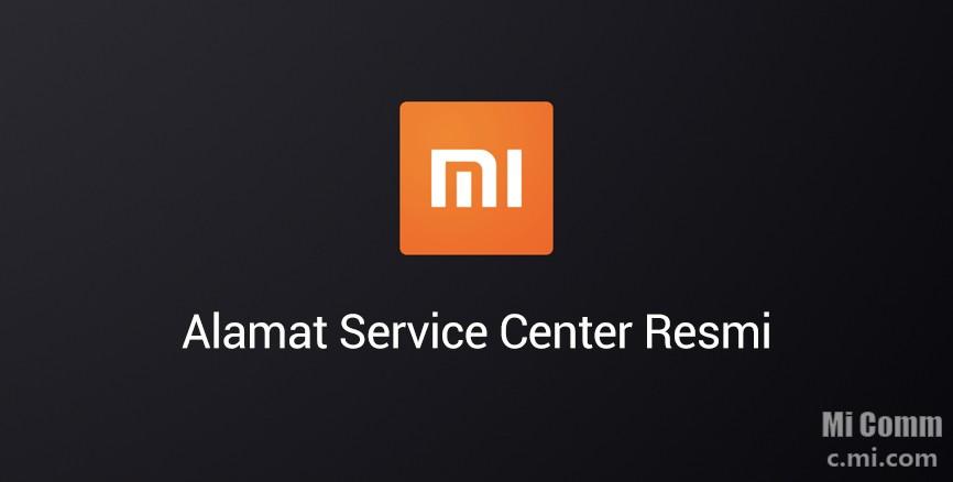Alamat Service Center Resmi Se Indonesia Bincang Mi Community Xiaomi