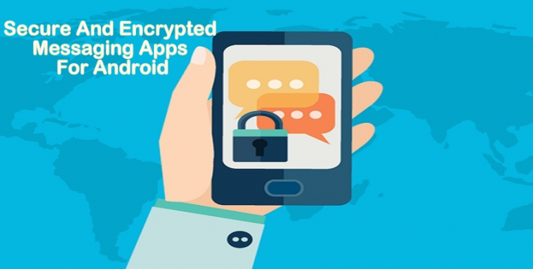 Top 5 Secure And Encrypted Messaging Apps For Android