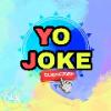 YO JOKE