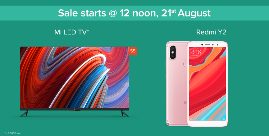 Redmi Y2 and Mi LED TV sale on 21st August 12 PM