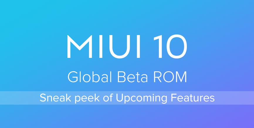 Sneak Peek of MIUI 10 Global Beta ROM 8.8.23: Optimization
