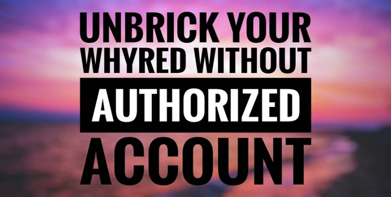 UNBRICK Your Whyred Without Authorized Account - Flashing Guide - Mi