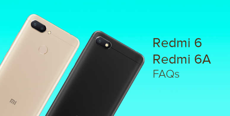 FAQ on Redmi 6 & Redmi 6A : Specs, Price, Color and More ! - Redmi
