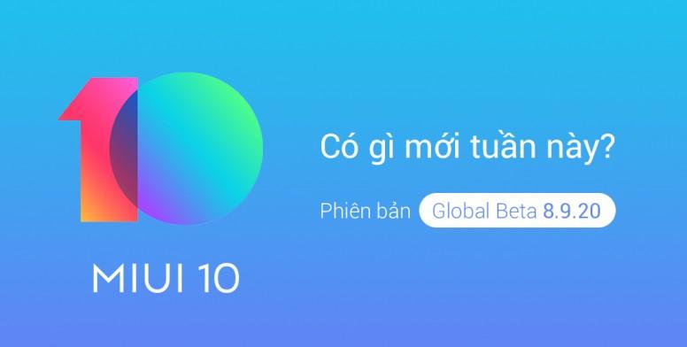 Xem trước MIUI 10 Global Beta 8.9.20 tuần này có gì mới?