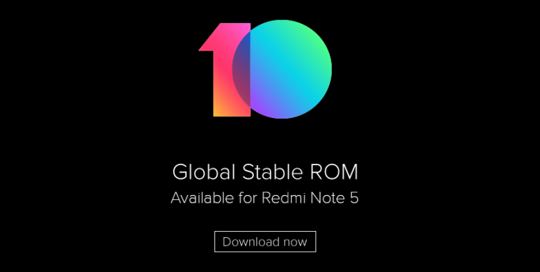 MIUI 10 Global Stable ROM for Redmi Note 5: Download Now! - Redmi