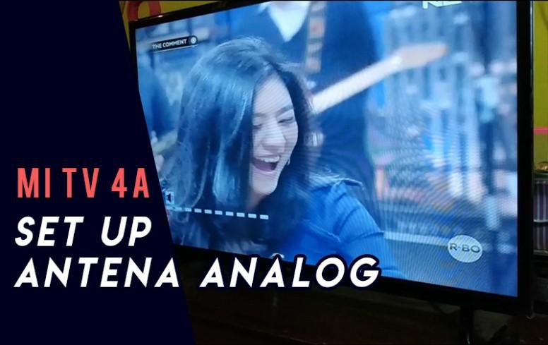 Cara Set Up Antena Analog Di Mi Tv 4a 32 43inch Mi Tv Mi