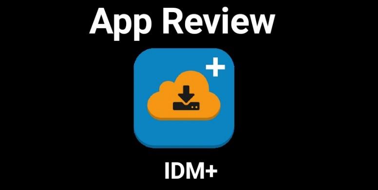 idm downloader app